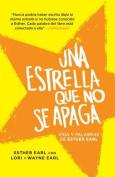 Una Estrella Que No Se Apaga [Spanish]