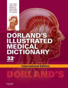 Dorland's Illustrated Medical Dictionary, International Edition