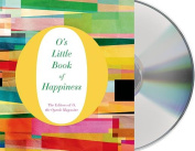 O's Little Book of Happiness  [Audio]