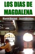 Los Dias de Magdalena [Spanish]