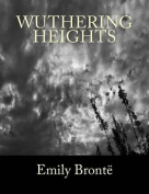 Wuthering Heights [Large Print Edition] [Large Print]