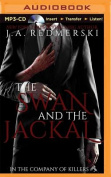 The Swan and the Jackal  [Audio]