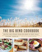 The Big Bend Cookbook: