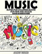 Music: Super Fun Coloring Books for Kids and Adults (Bonus