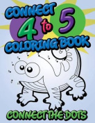 Connect 4 to 5 Coloring Book