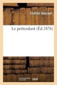 Le Pretendant  [FRE]