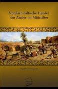 Nordisch-Baltische Handel Der Araber Im Mittelalter [GER]