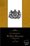 Das Kongliche Welfenmuseum Zu Hannover [GER]