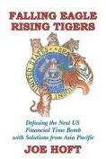 Falling Eagle - Rising Tigers
