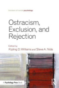 Ostracism, Exclusion, and Rejection
