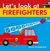 Let's Look at Firefighters [Board Book]