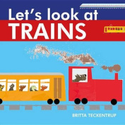 Let's Look at Trains [Board Book]