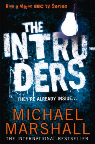 The Intruders by Michael Marshall.