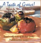 "A Taste of Greece! - Recipes by ""Rena tis Ftelias"""