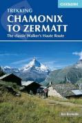 Trekking Chamonix to Zermatt