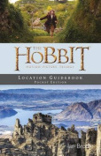 Hobbit Motion Picture Trilogy Location Guidebook Pocket Edition