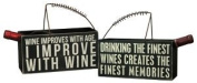 "Box Sign Wine Caddy with Handle ""Drinking the Finest Wines Creates the Finest Memories"""