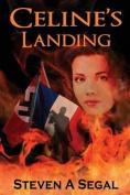 Celine's Landing: 2nd Edition