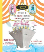 The Circus Goes to Sea Pop Goes the Circus! Books 3-4 [Audio]