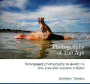 Photography Of The Age