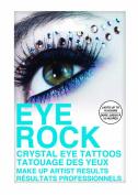 Eye Rock Glisten Crystals Eye Tattoos