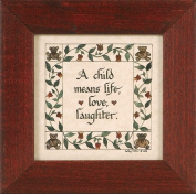 """A Child Means Life, Love, Laughter"" Pennsylvania German Fraktur"