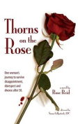 Thorns on the Rose