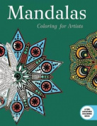 Mandalas: Coloring for Artists