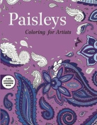 Paisleys: Coloring for Artists