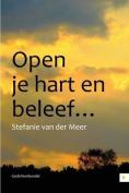Open Je Hart En Beleef...