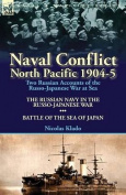 Naval Conflict-North Pacific 1904-5