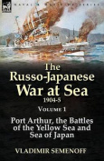 The Russo-Japanese War at Sea 1904-5