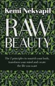 Raw Beauty