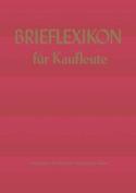 Brief-Lexikon Fur Kaufleute [GER]