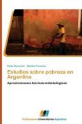 Estudios Sobre Pobreza En Argentina [Spanish]