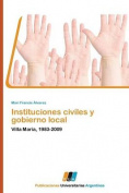 Instituciones Civiles y Gobierno Local [Spanish]