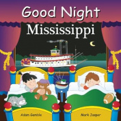 Good Night Mississippi [Board book]