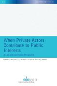 When Private Actors Contribute to Public Interests