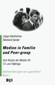 Medien in Familie Und Peer-Group [GER]