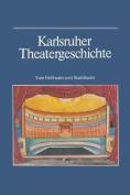 Karlsruher Theatergeschichte [GER]