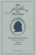 Mit Goethe Am Oberrhein [GER]