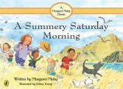 A Summery Saturday Morning [Board book]