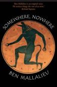 Somewhere,Nowhere