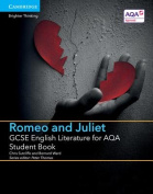 GCSE English Literature for AQA Romeo and Juliet Student Book