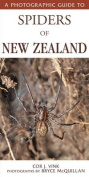 A Photographic Guide to Spiders of New Zealand