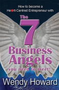The 7 Business Angels You Need to Meet