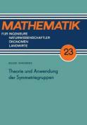 Theorie Und Anwendung Der Symmetriegruppen  [GER]