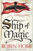 Ship of Magic (The Liveship Traders, Book 1)