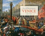 Art of Renaissance Venice, 1400--1600