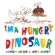 I'm a Hungry Dinosaur
